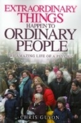 Extraordinary Things Happen to Ordinary People
