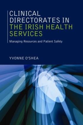 Clinical Directorates in the Irish Health Service