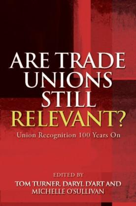 Are Trade Unions Still Relevant?