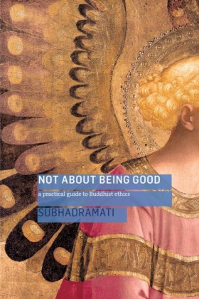 Not About Being Good (Enhanced Edition)