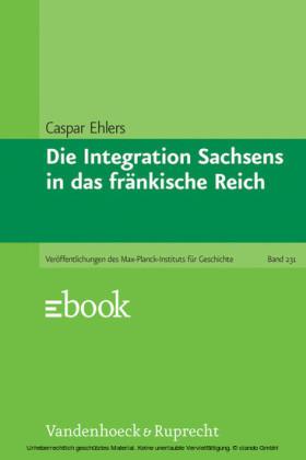Die Integration Sachsens in das fränkische Reich
