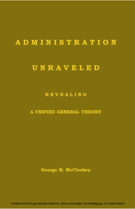 Administration Unraveled