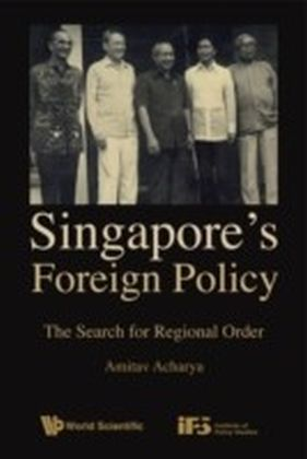Singapore'S Foreign Policy