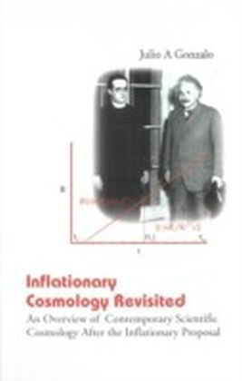 Inflationary Cosmology Revisited