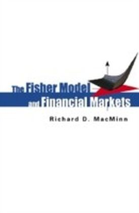 The Fisher Model And Financial Markets