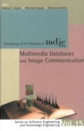 Multimedia Databases And Image Communication - Proceedings Of The Workshop On Mdic 2004
