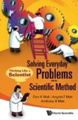 Solving Everyday Problems With The Scientific Method