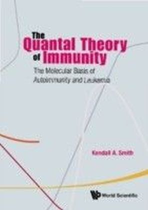 The Quantal Theory Of Immunity
