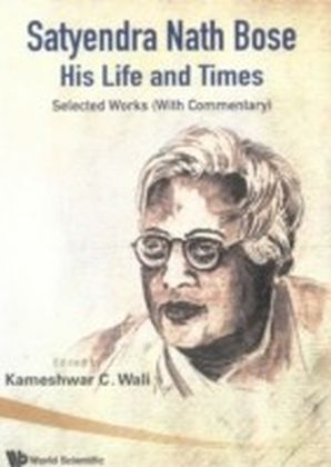 Satyendra Nath Bose -- His Life And Times