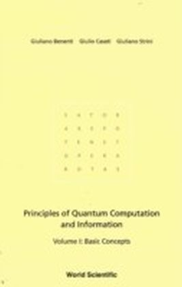 Principles Of Quantum Computation And Information - Volume I