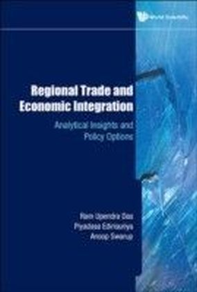 REGIONAL TRADE AND ECONOMIC INTEGRATION