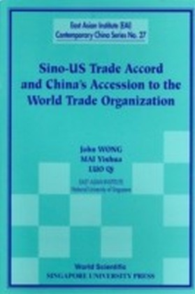 Sin0-Us Trade Accord And China'S Accession To The World Trade Organization