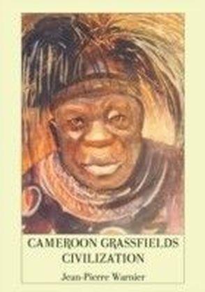 Cameroon Grassfields Civilization