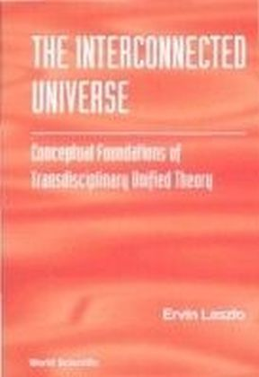 The Interconnected Universe