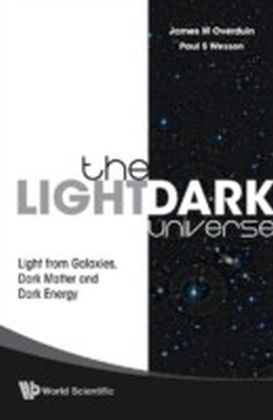 The Light/Dark Universe