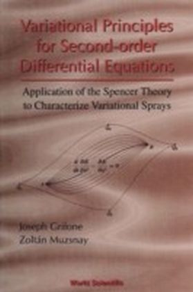 Variational Principles For Second-Order Differential Equations, Application Of The Spencer Theory Of