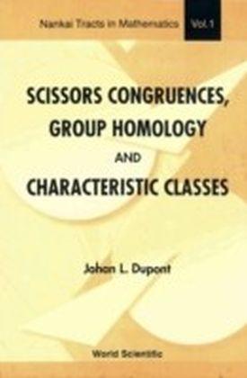 Scissors Congruences, Group Homology & Characteristic Classes
