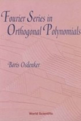 Fourier Series In Orthogonal Polynomials