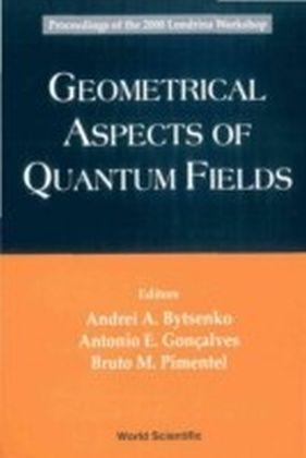 Geometrical Aspects Of Quantum Fields - Proceedings Of The 2000 Londrina Workshop