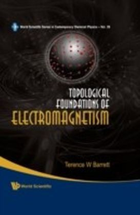 Topological Foundations Of Electromagnetism