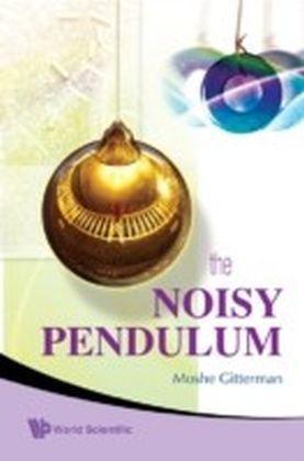 The Noisy Pendulum