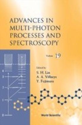 Advances In Multi-Photon Processes And Spectroscopy, Vol 19