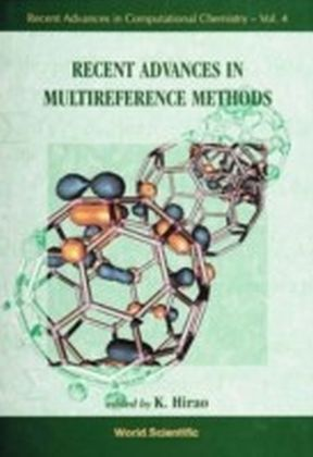 Recent Advances In Multireference Methods