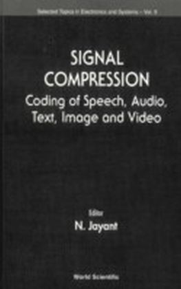 Signal Compression, Coding Of Speech, Audio, Image And Video