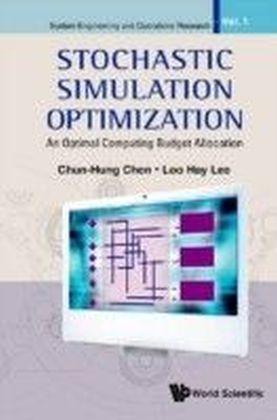 Stochastic Simulation Optimization