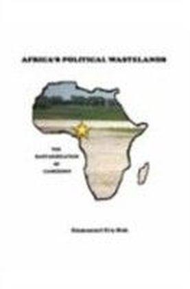 Africa's Political Wastelands