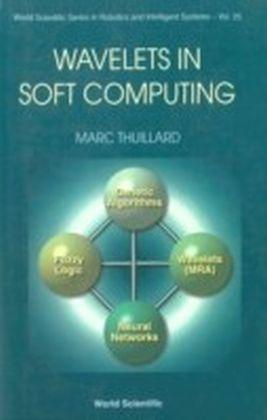 Wavelets In Soft Computing