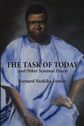 Task of Today and Other Seminal Essays
