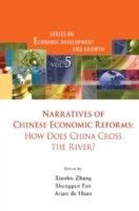 Narratives Of Chinese Economic Reforms