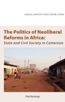 Politics of Neoliberal Reforms in Africa