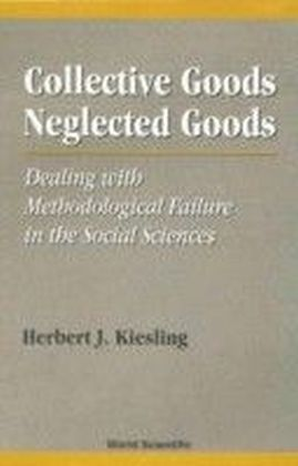 Collective Goods, Neglected Goods