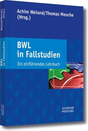 BWL in Fallstudien