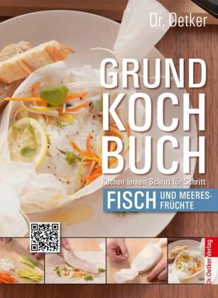 Grundkochbuch - Einzelkapitel Fisch und Meeresfrüchte