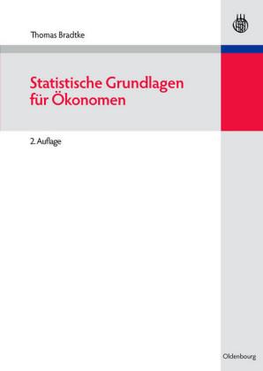 Statistische Grundlagen für Ökonomen