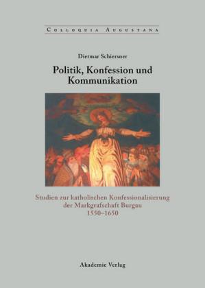Politik, Konfession und Kommunikation