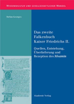 Das zweite Falkenbuch Kaiser Friedrichs II.
