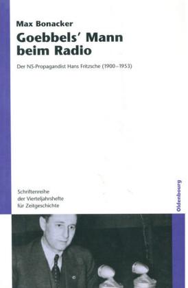 Goebbels` Mann beim Radio