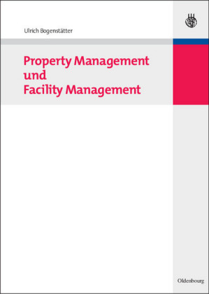Property Management und Facility Management