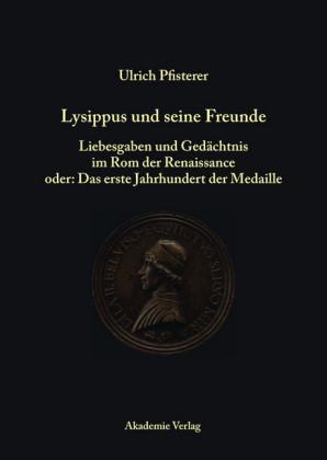 Lysippus und seine Freunde