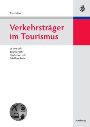 Verkehrsträger im Tourismus