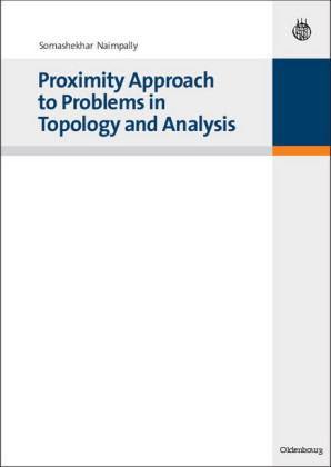 Proximity Approach to Problems in Topology and Analysis