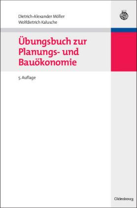 Übungsbuch zur Planungs- und Bauökonomie