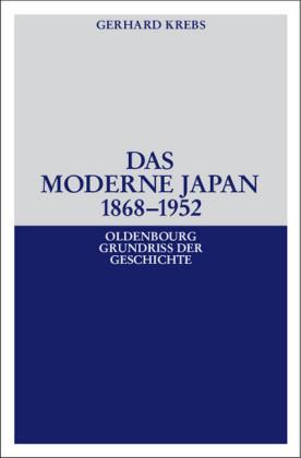 Das moderne Japan 1868-1952