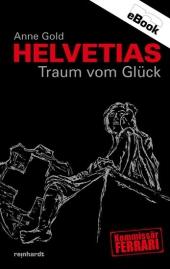 Helvetias Traum vom Glück