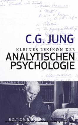Kleines Lexikon der Analytischen Psychologie