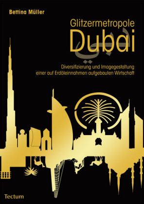 Glitzermetropole Dubai